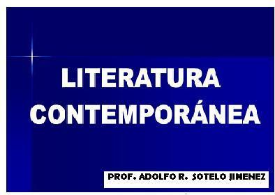 LITERATURA CONTEMPORANEA ENTRE 1900 A 1950